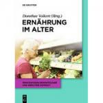 """Neues Standardwerk zu """"Ernährung im Alter"""""""